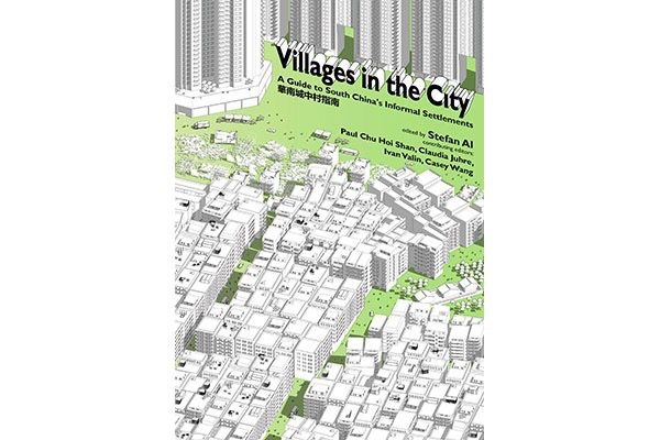 Book Review - Villages in the City: A Guide to South China's