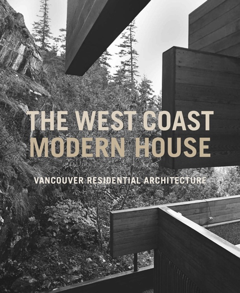 Book Review - The West Coast Modern House - Spacing National
