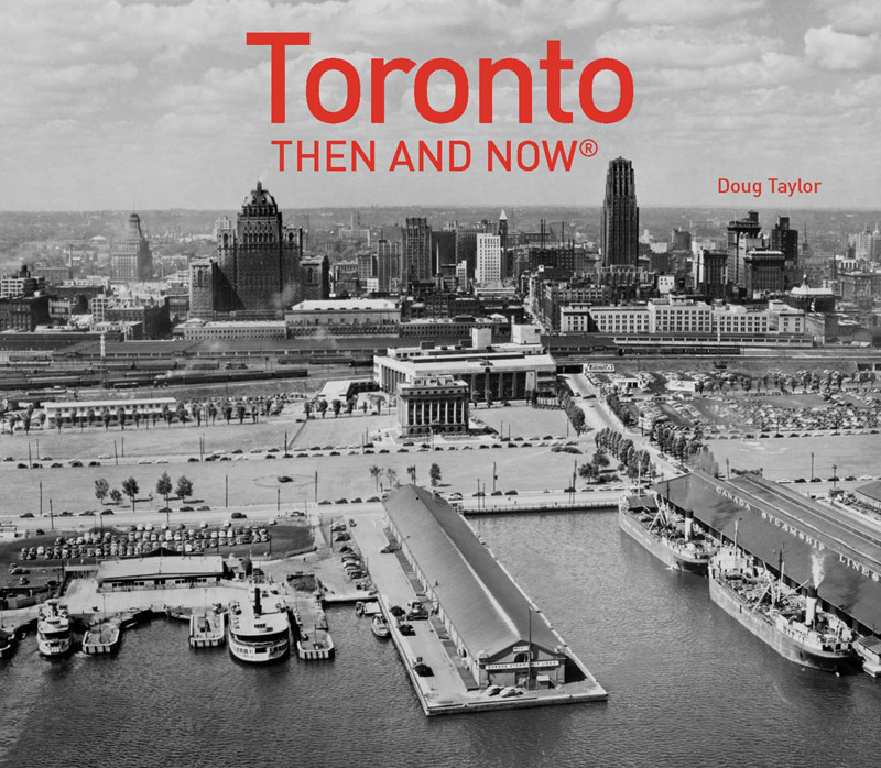 Book Review Toronto Then And Now Spacing
