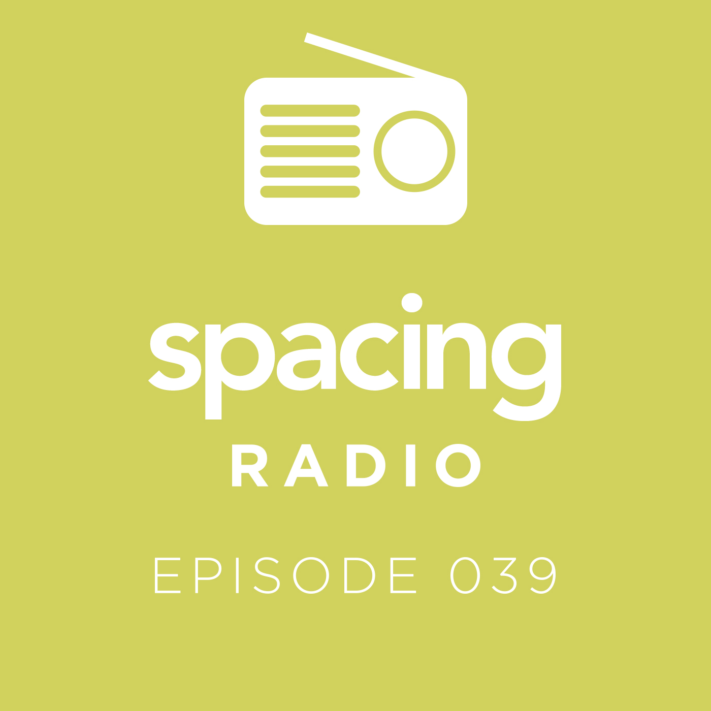 PODCAST: Spacing Radio 039, How I Spent Doug Ford's Summer Vacation - Spacing Toronto