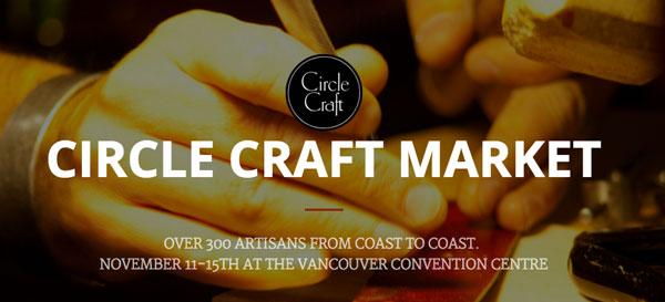 Circle Craft Fair Vancouver